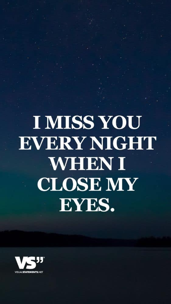i-miss-you-every-night-when-i-close-my-eyes